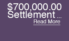 700,000.00 Settlement Motor Vehicle Accident